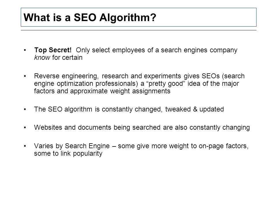 What is a SEO Algorithm. Top Secret.