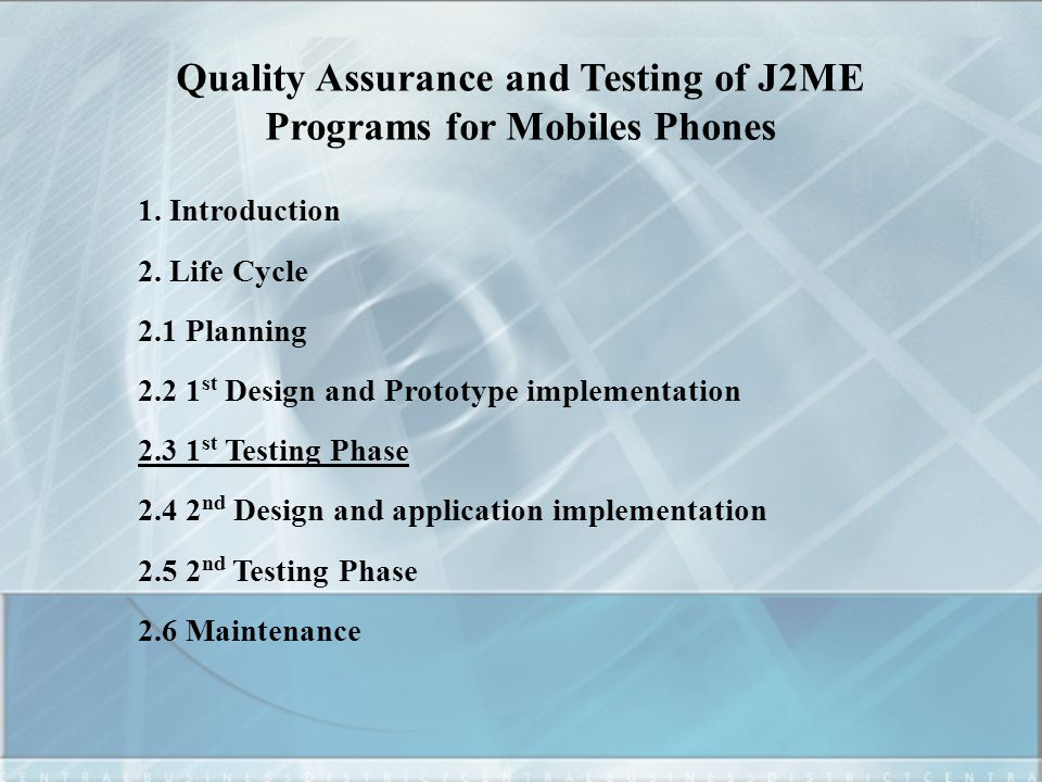 Quality Assurance and Testing of J2ME Programs for Mobiles Phones 1.