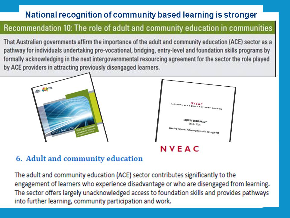 National recognition of community based learning is stronger