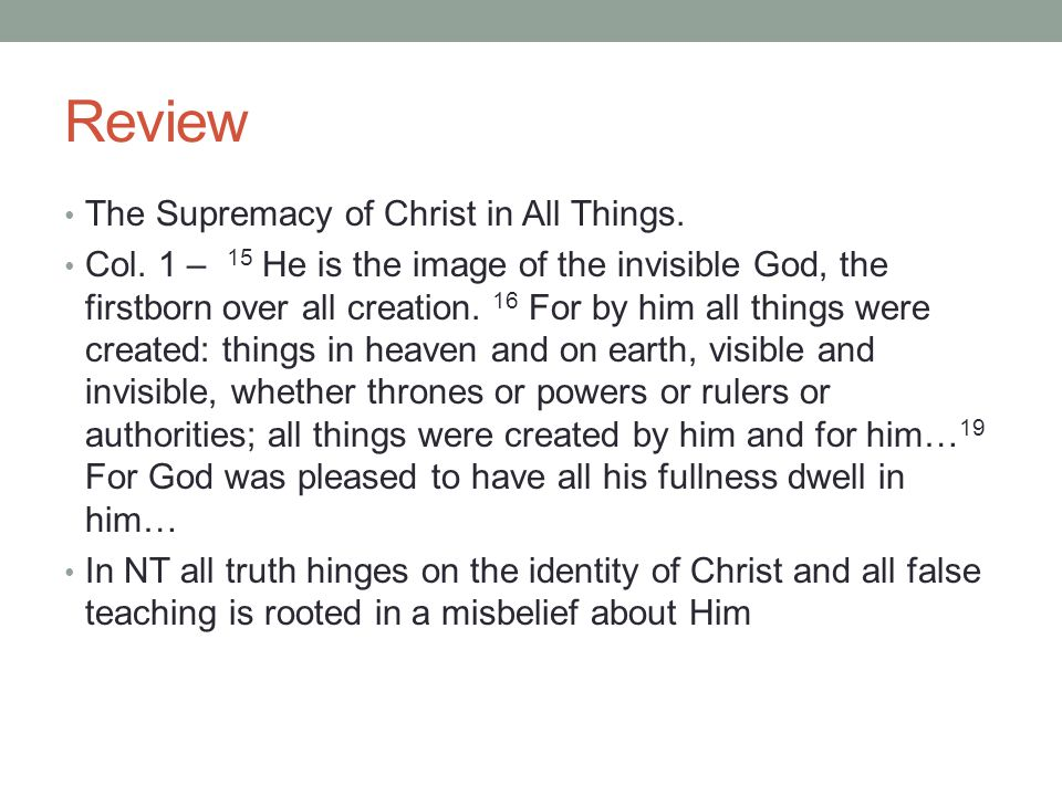Review The Supremacy of Christ in All Things. Col.