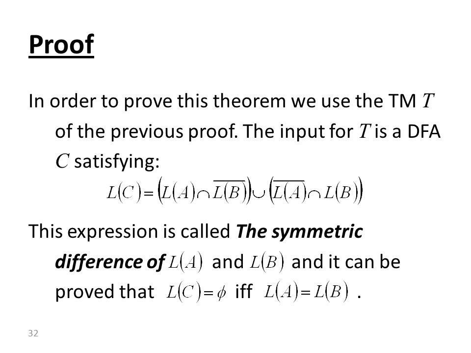 In order to prove this theorem we use the TM T of the previous proof.