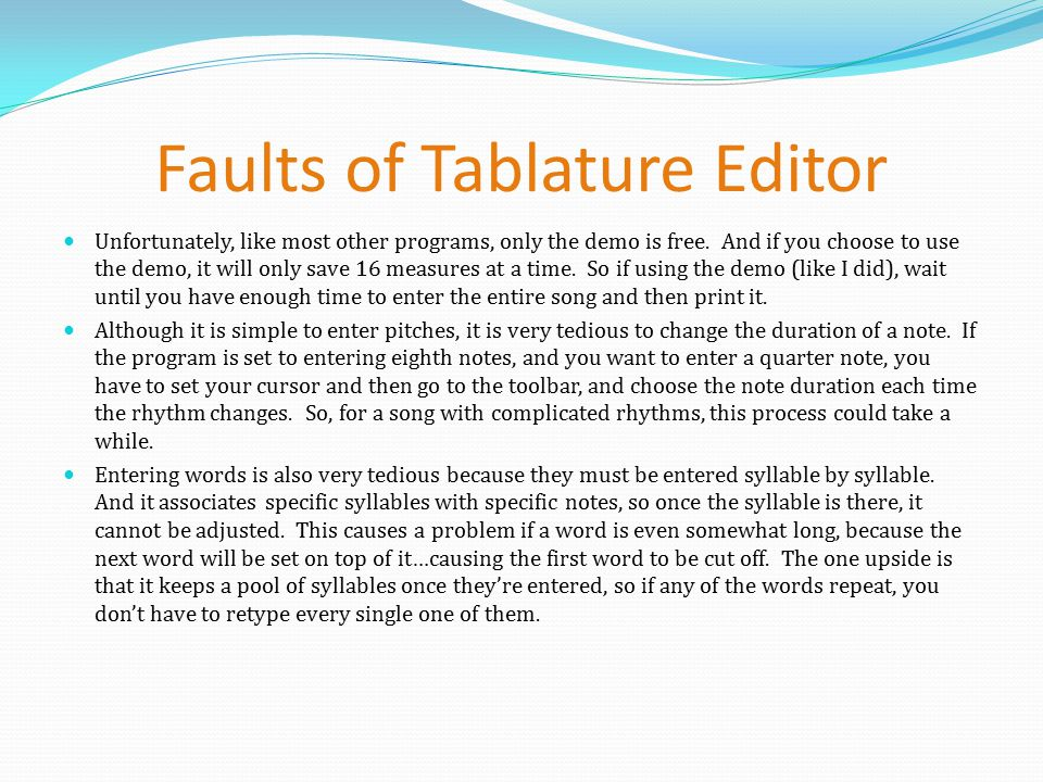 By: Erin Welch  iPlayMusic & TablEdit 2 65 The first teaches