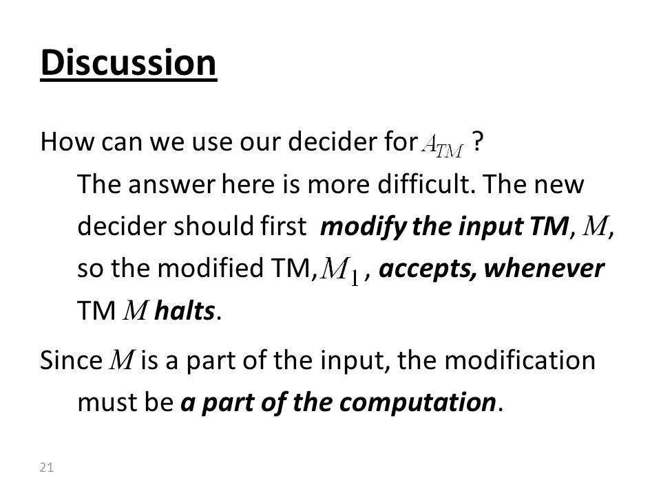 How can we use our decider for . The answer here is more difficult.