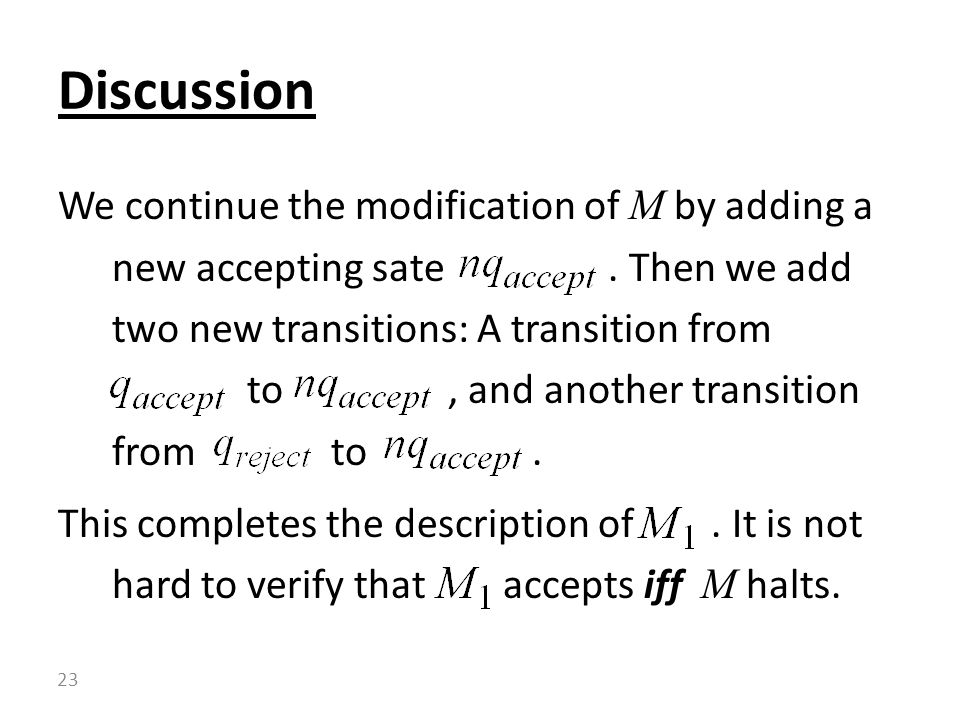 We continue the modification of M by adding a new accepting sate.