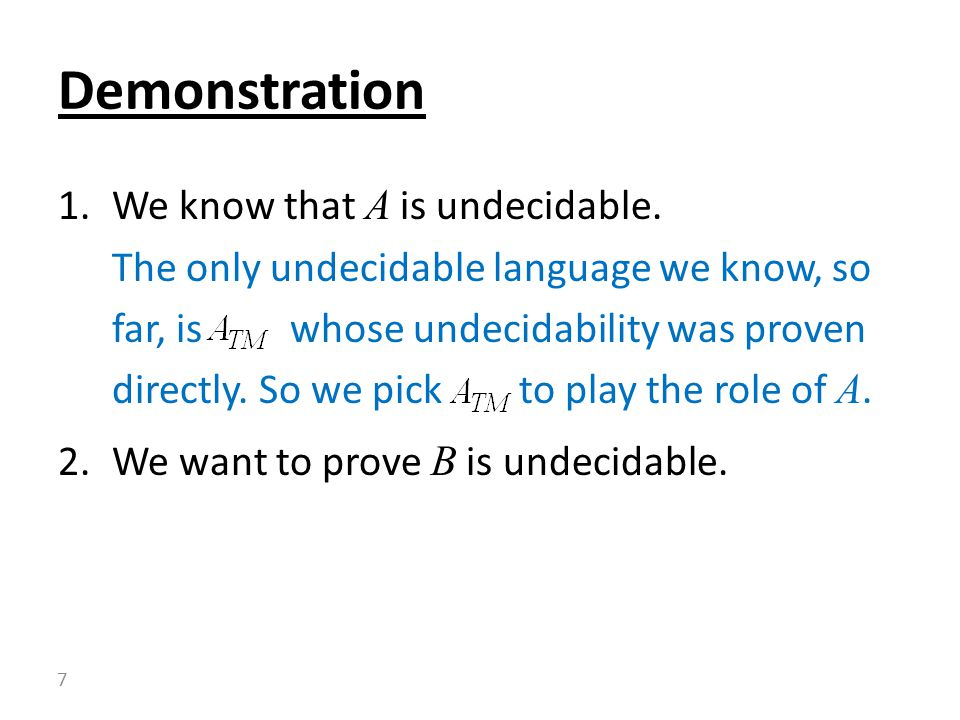 1.We know that A is undecidable.
