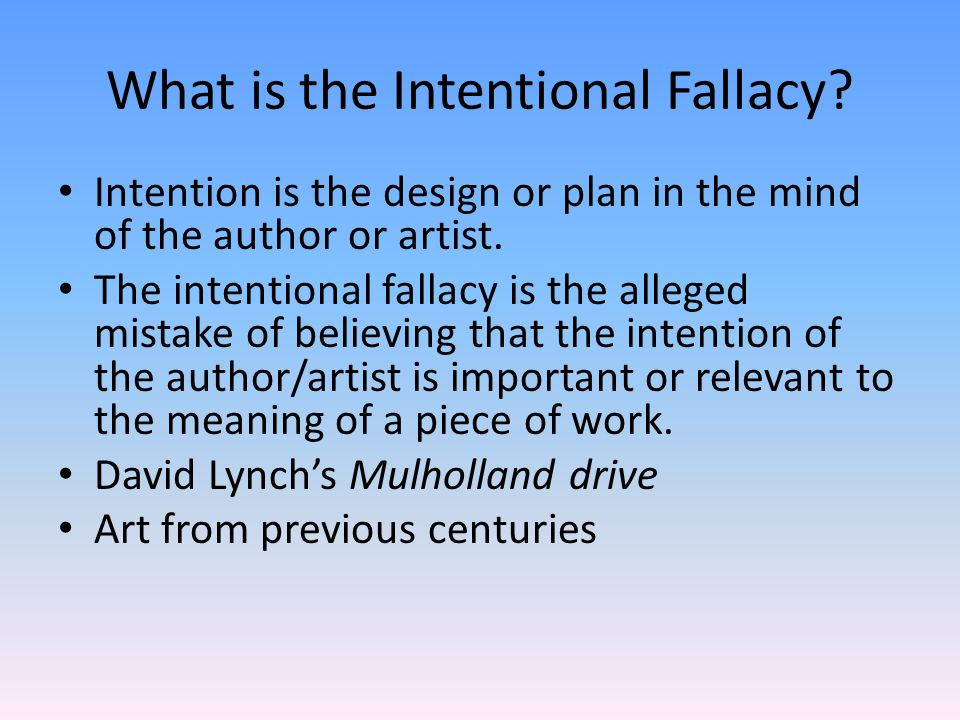 intentional falacy