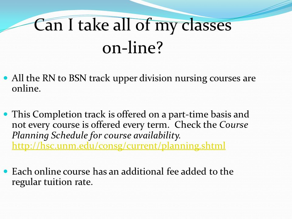 Can I take all of my classes on-line.
