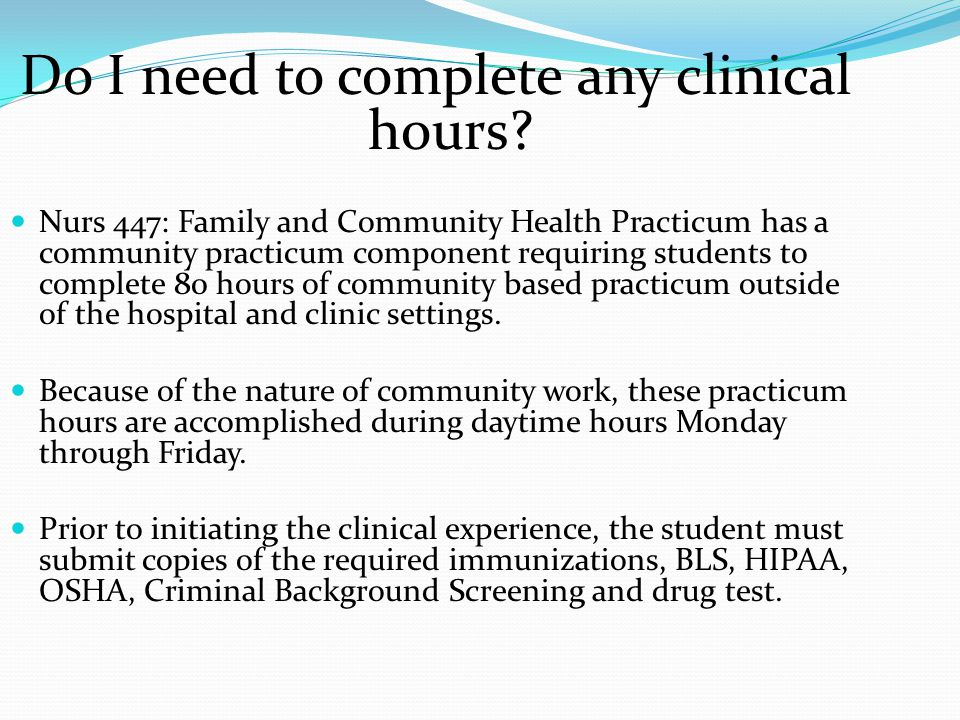 Do I need to complete any clinical hours.