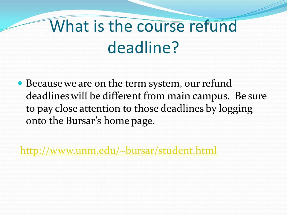 What is the course refund deadline.