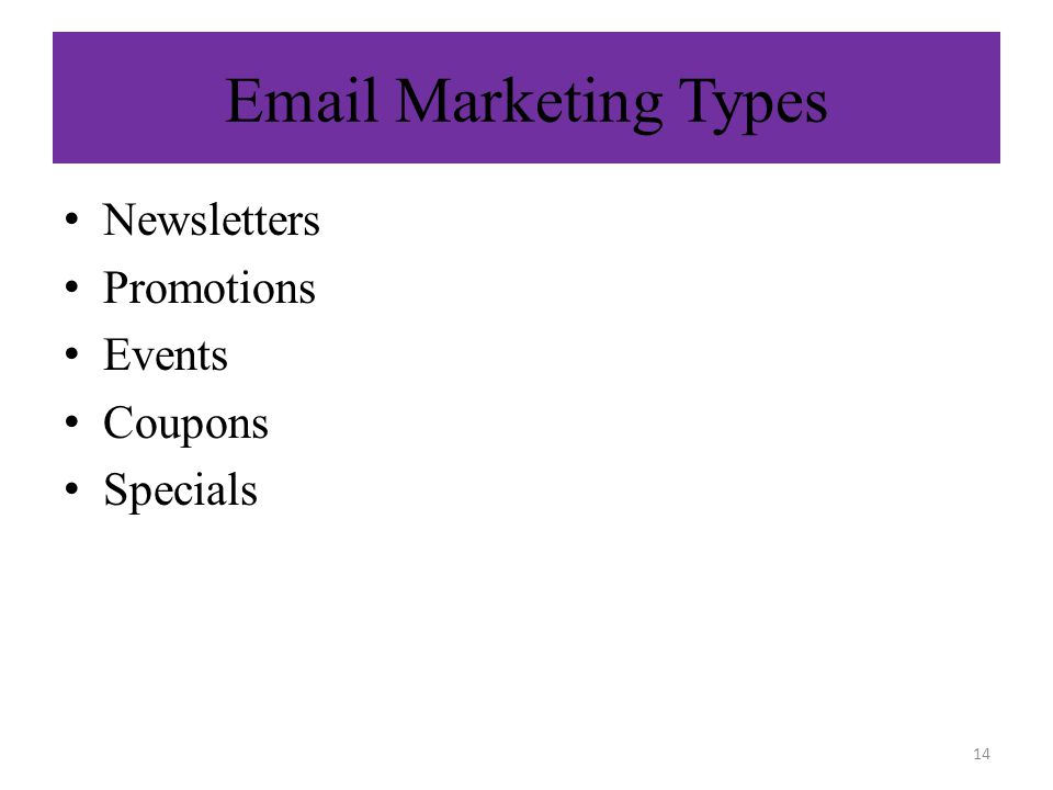 Marketing Types Newsletters Promotions Events Coupons Specials 14