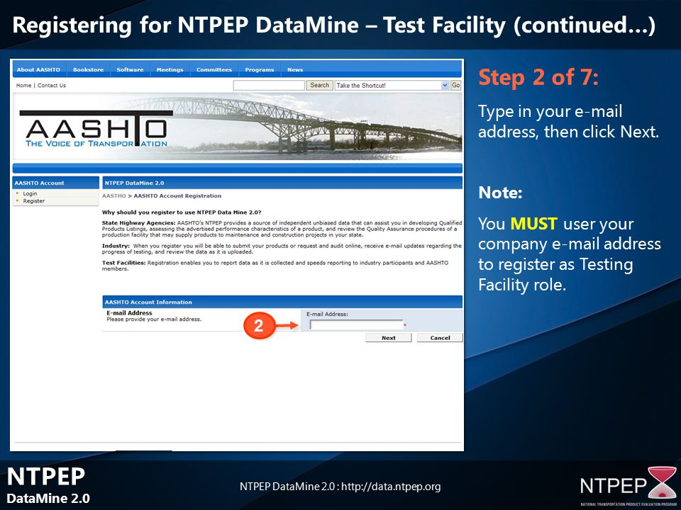 NTPEP DataMine 2.0 NTPEP DataMine 2.0 NTPEP DataMine 2.0 :   Step 2 of 7: Type in your  address, then click Next.