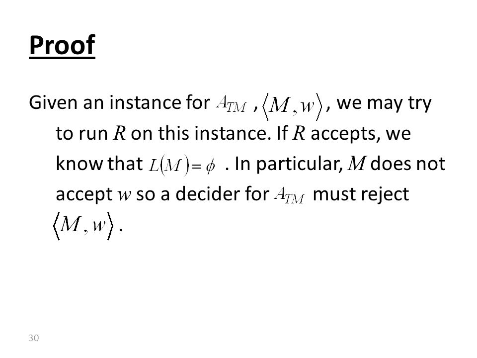 Given an instance for,, we may try to run R on this instance.