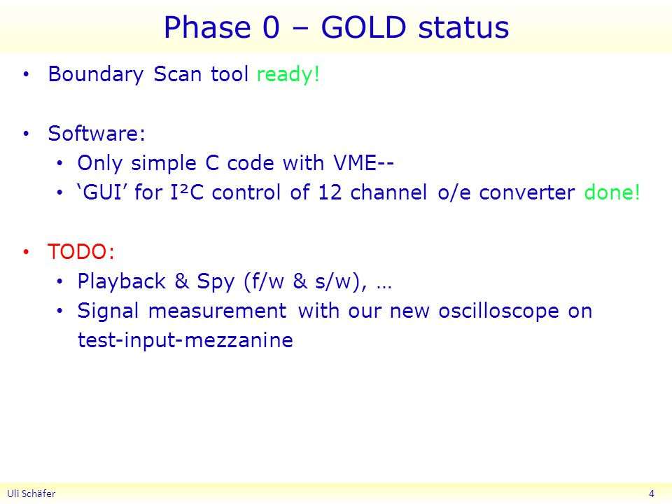 Phase 0 – GOLD status Boundary Scan tool ready.