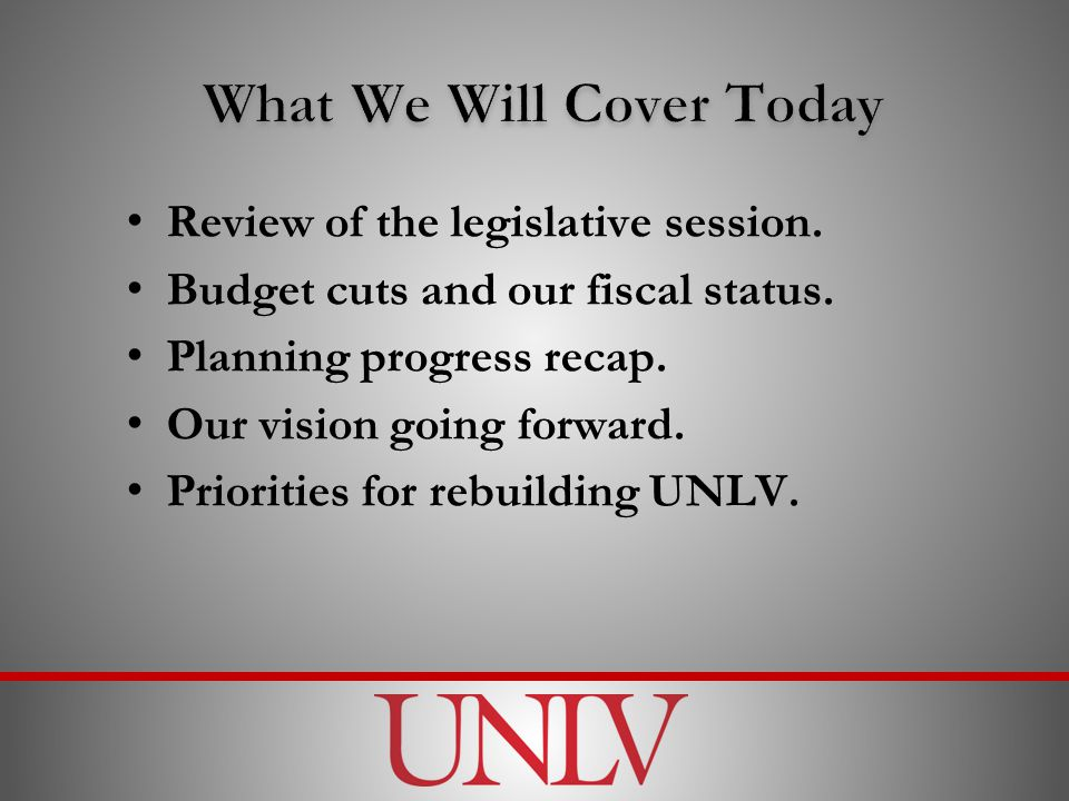 Review of the legislative session. Budget cuts and our fiscal status.