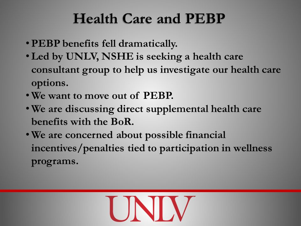 Health Care and PEBP PEBP benefits fell dramatically.