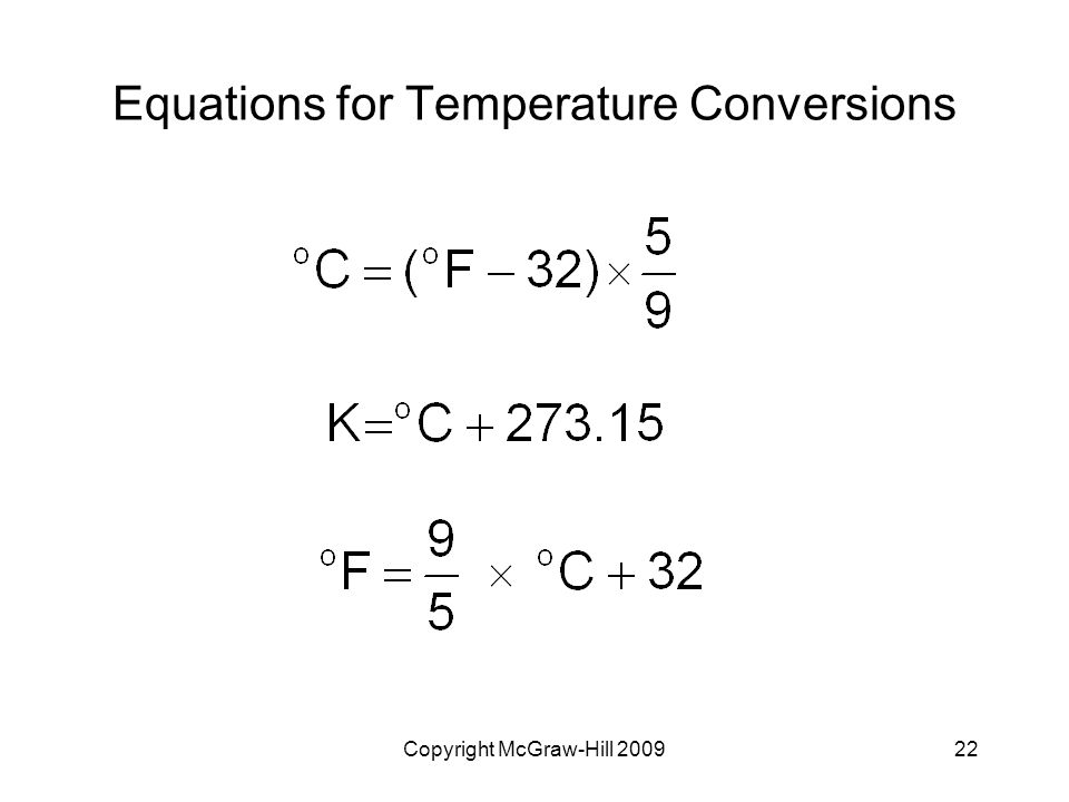 Copyright McGraw-Hill Equations for Temperature Conversions