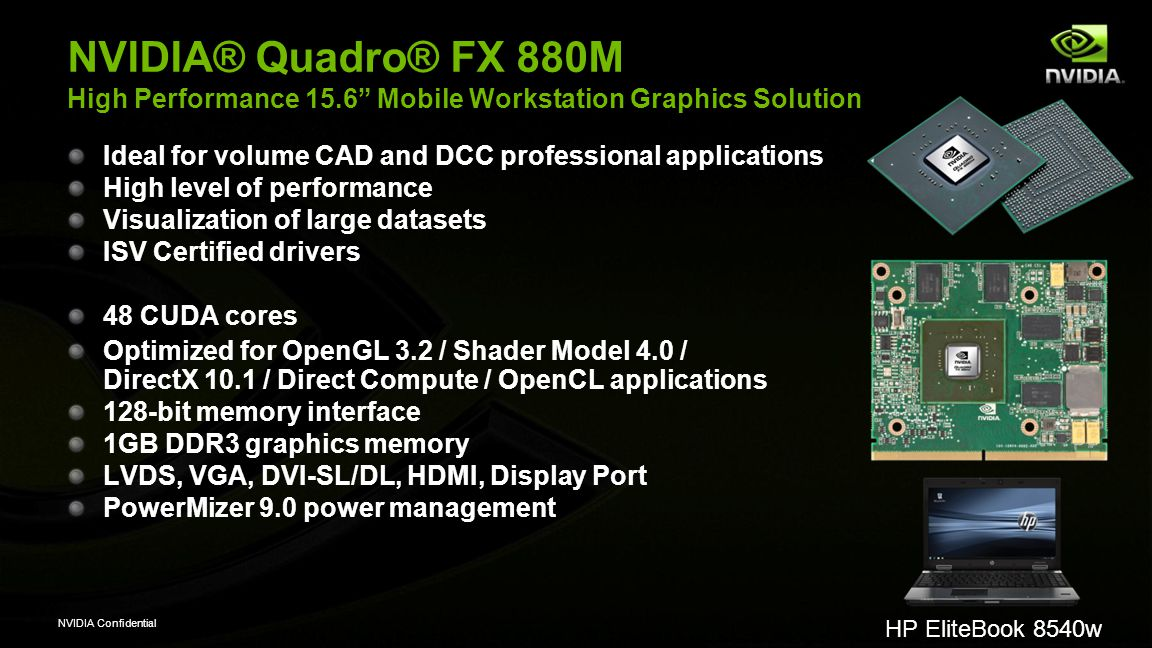 NVIDIA ® Quadro ® Mobile Workstation Solutions Intel ® Core i5 and
