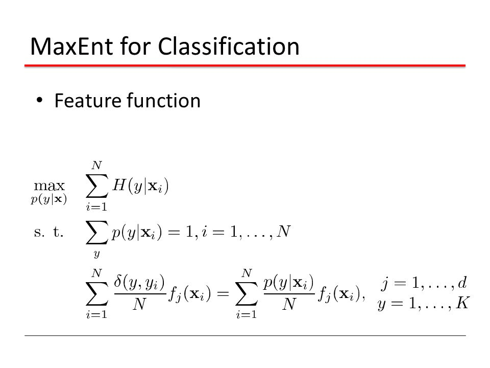 MaxEnt for Classification Feature function