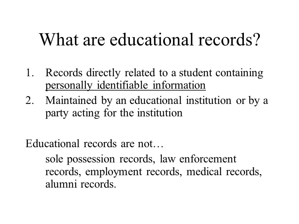 What are educational records.