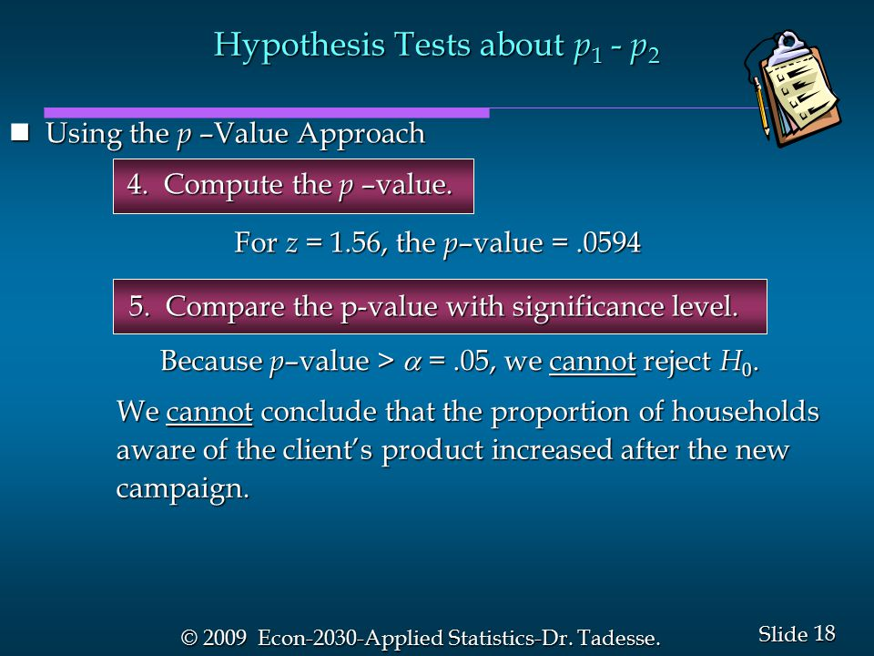 18 Slide © 2009 Econ-2030-Applied Statistics-Dr. Tadesse.