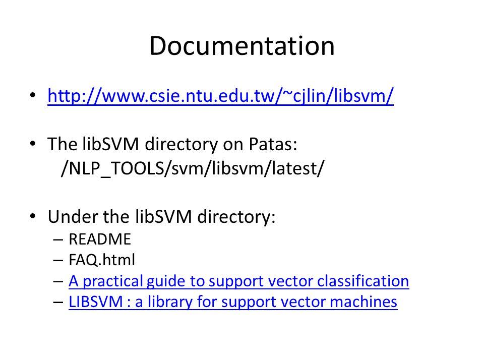 LibSVM LING572 Fei Xia Week 9: 3/4/08 1  Documentation The libSVM