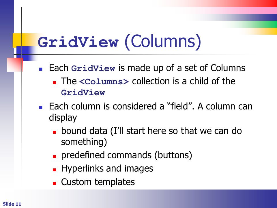 Creating Bindable Grids of Data  Slide 2 Lecture Overview