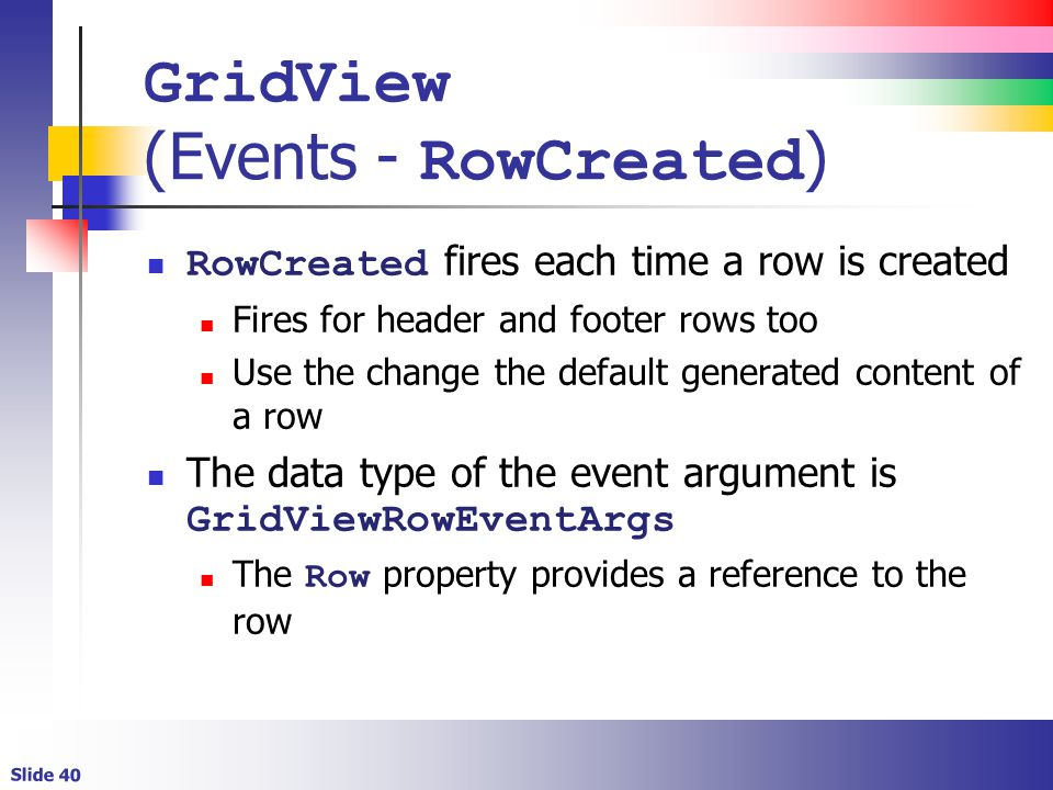 Creating Bindable Grids of Data  Slide 2 Lecture Overview Detailed