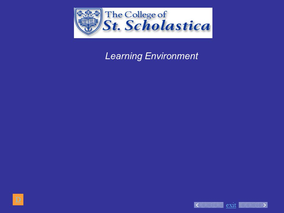 exit Learning Environment D