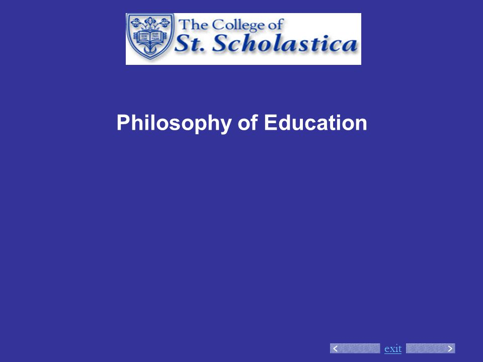 exit Philosophy of Education
