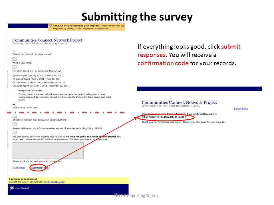 Submitting the survey If everything looks good, click submit responses.