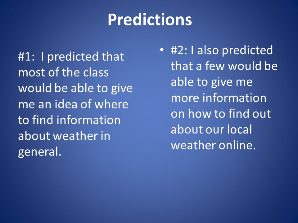 Inquiry Project: What Can We Learn From Weather Forecasts