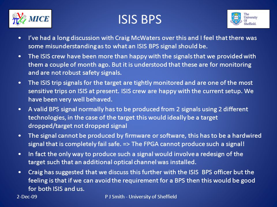 MICE ISIS BPS I've had a long discussion with Craig McWaters over this and I feel that there was some misunderstanding as to what an ISIS BPS signal should be.