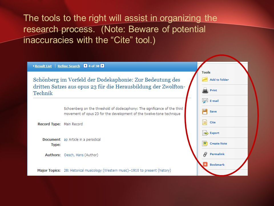The tools to the right will assist in organizing the research process.