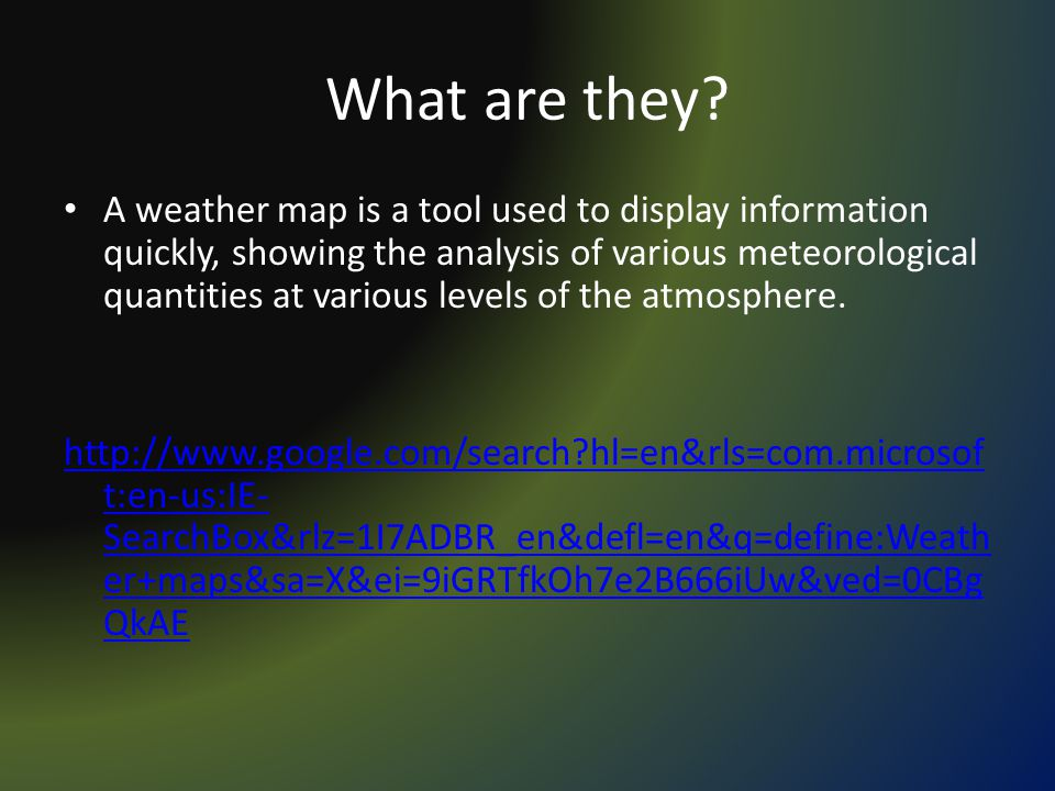 Weather Maps By Jacob Baxter What Are They A Weather Map Is A