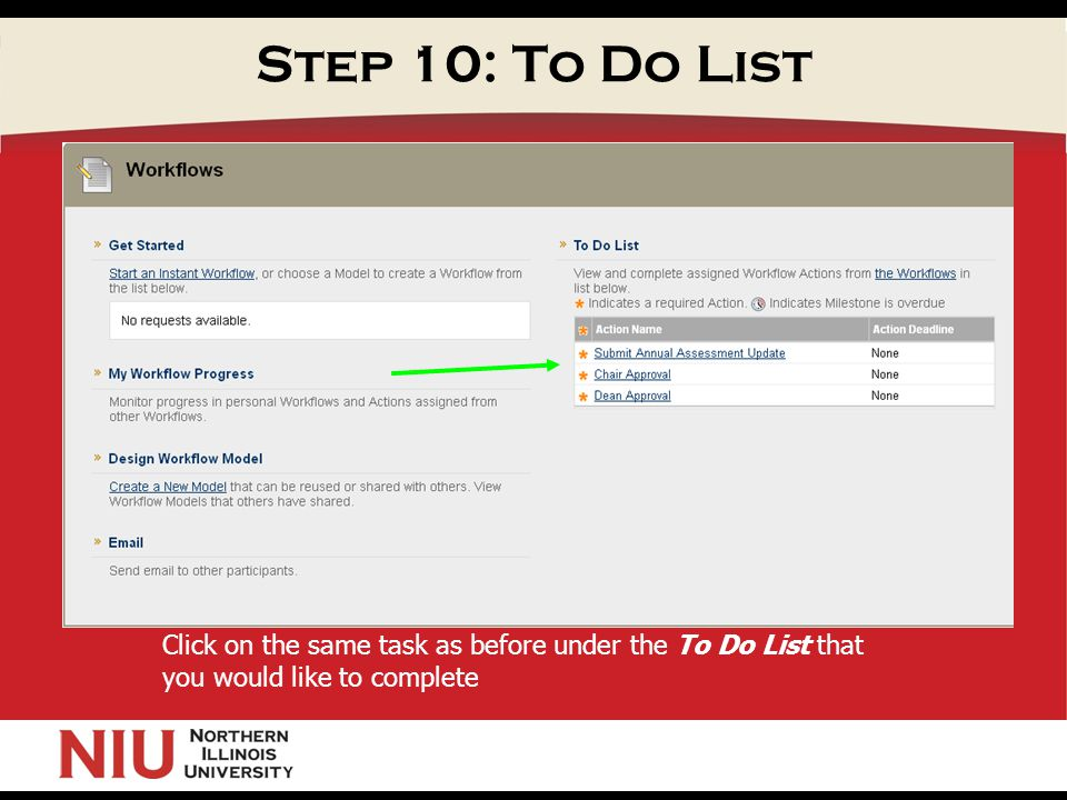 Step 10: To Do List Click on the same task as before under the To Do List that you would like to complete