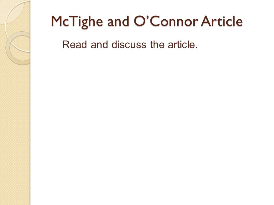 McTighe and O'Connor Article Read and discuss the article.