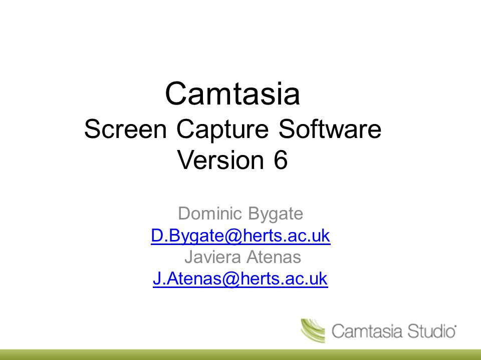 Camtasia Screen Capture Software Version 6 Dominic Bygate Javiera Atenas