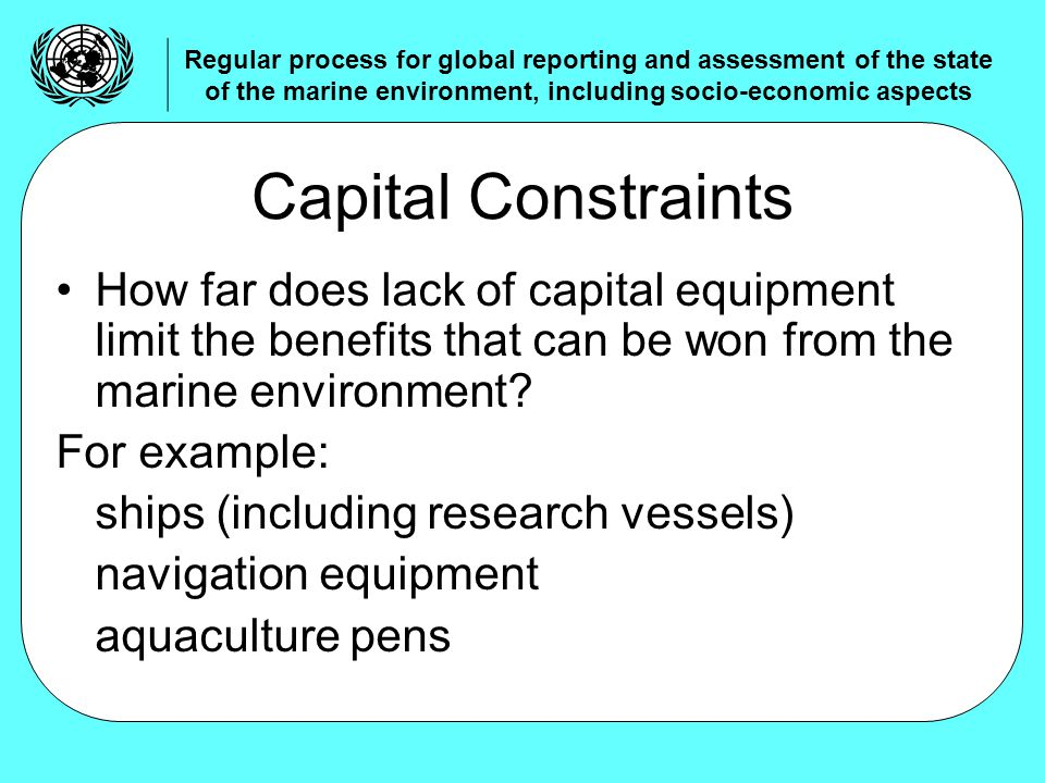 How far does lack of capital equipment limit the benefits that can be won from the marine environment.