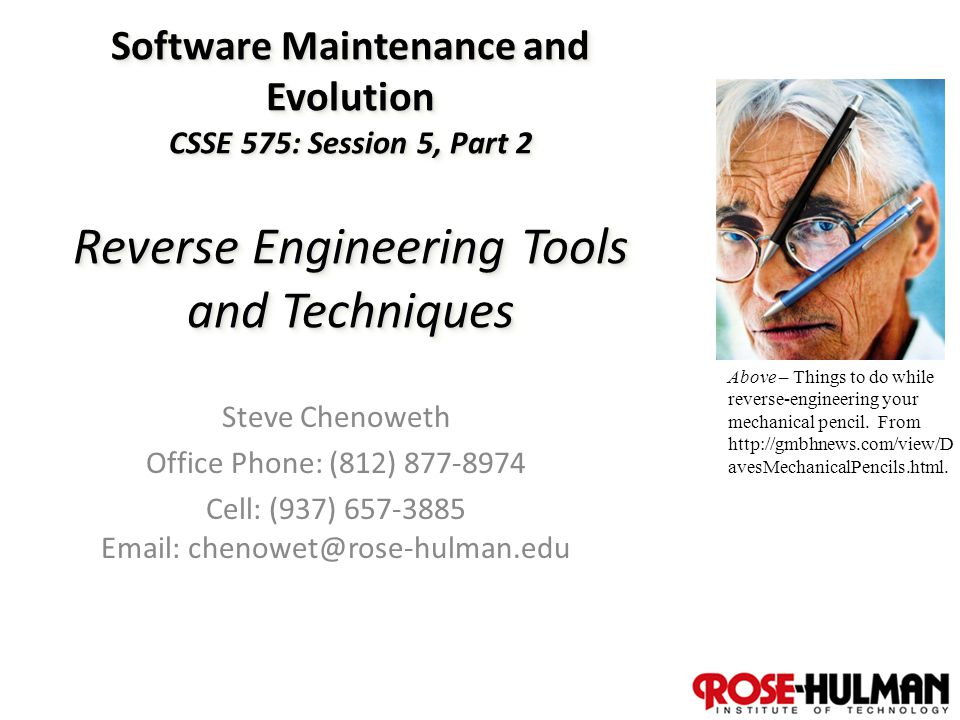 1 Software Maintenance and Evolution CSSE 575: Session 5