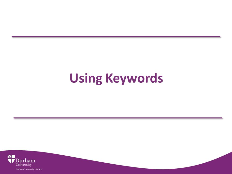 Using Keywords