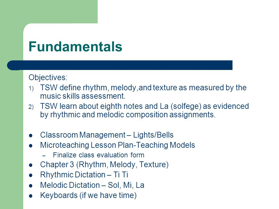 EDU 397F Chapter 3  Fundamentals Objectives: 1) TSW define