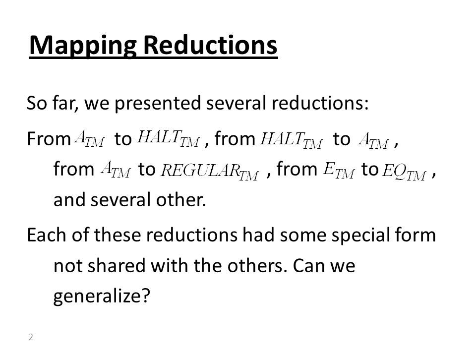 So far, we presented several reductions: From to, from to, from to, from to, and several other.