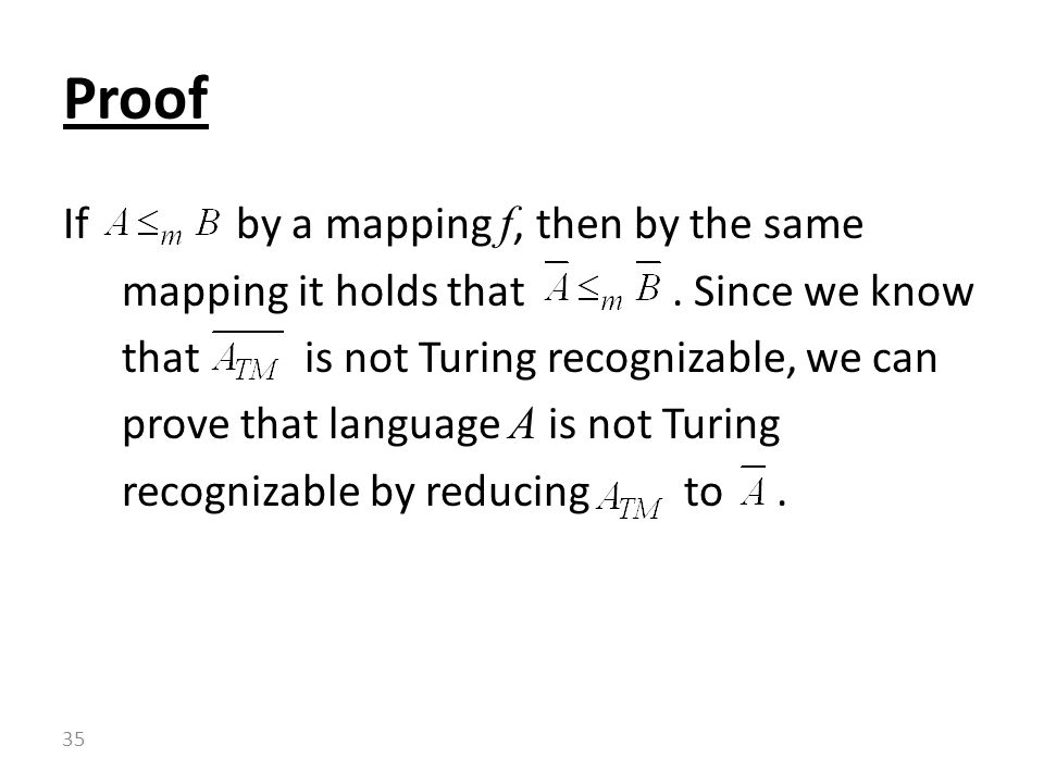 If by a mapping f, then by the same mapping it holds that.