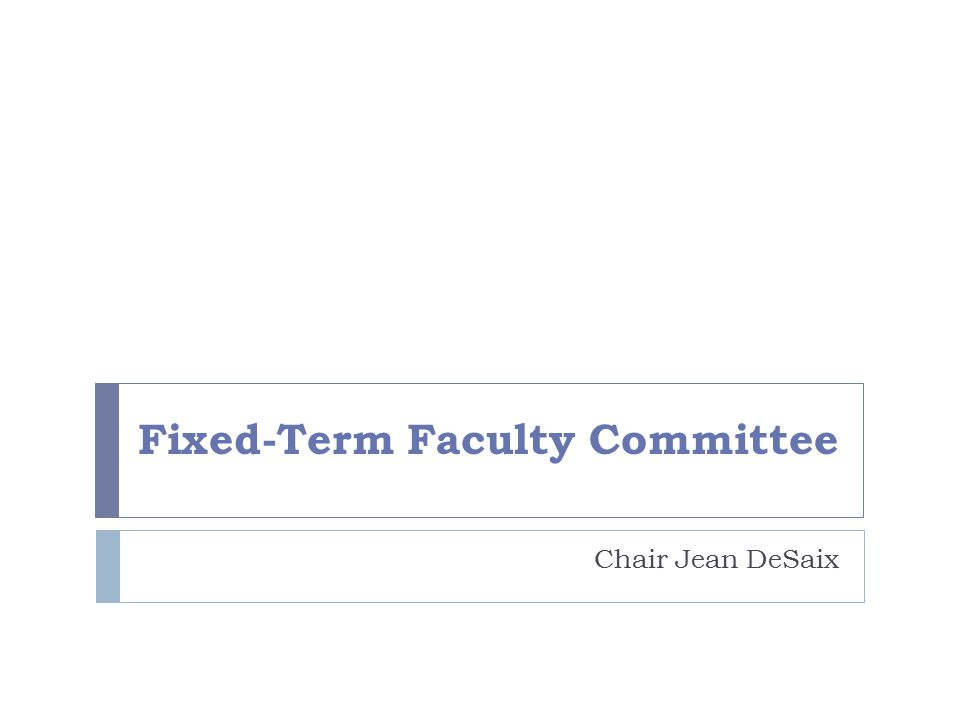 Fixed-Term Faculty Committee Chair Jean DeSaix
