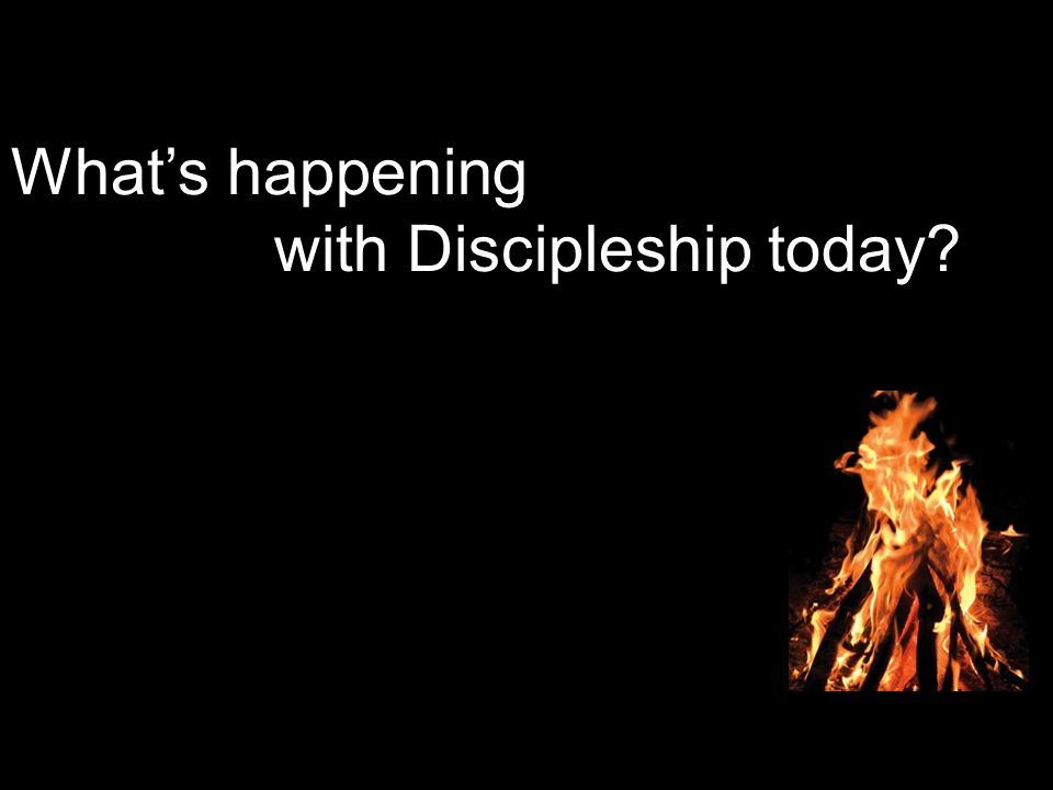 What's happening with Discipleship today