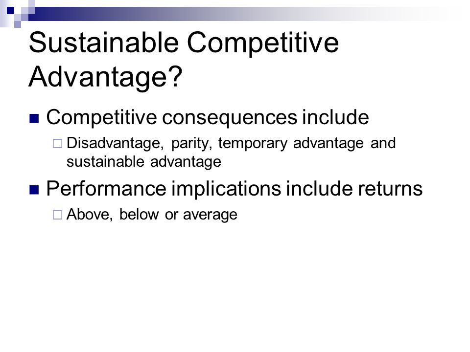 Sustainable Competitive Advantage.