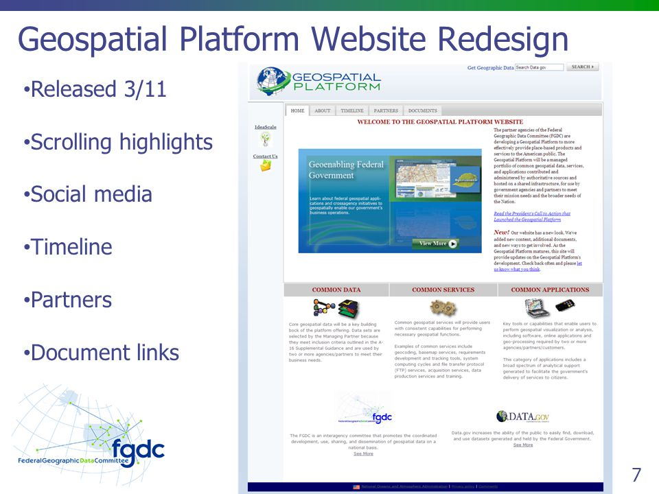 7 Geospatial Platform Website Redesign Released 3/11 Scrolling highlights Social media Timeline Partners Document links