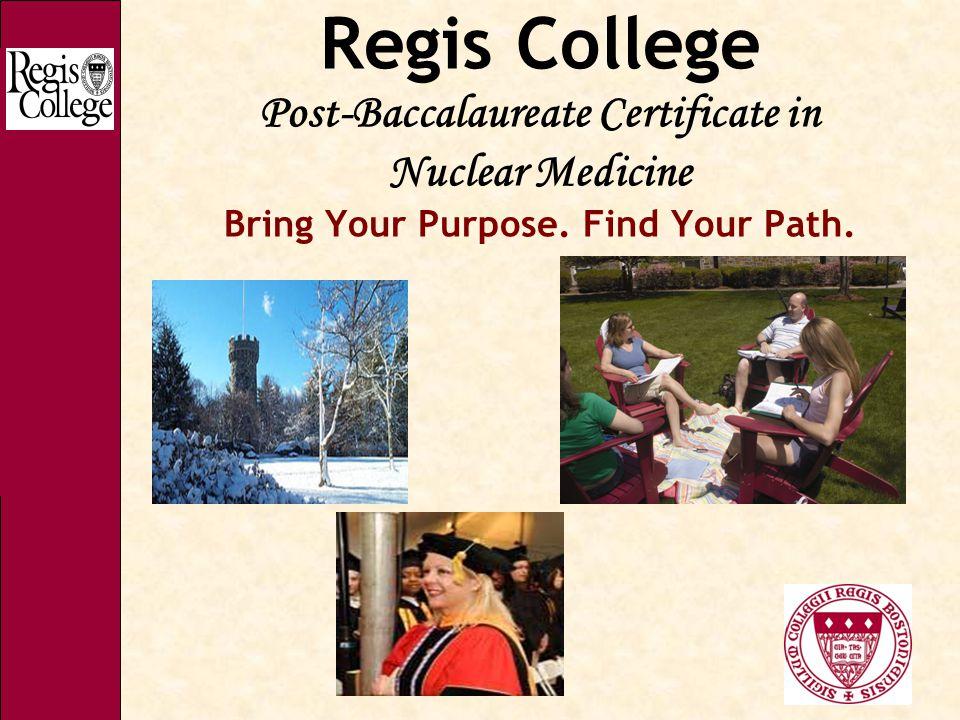 Regis College Post Baccalaureate Certificate In Nuclear Medicine