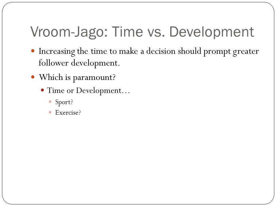 Vroom-Jago: Time vs.