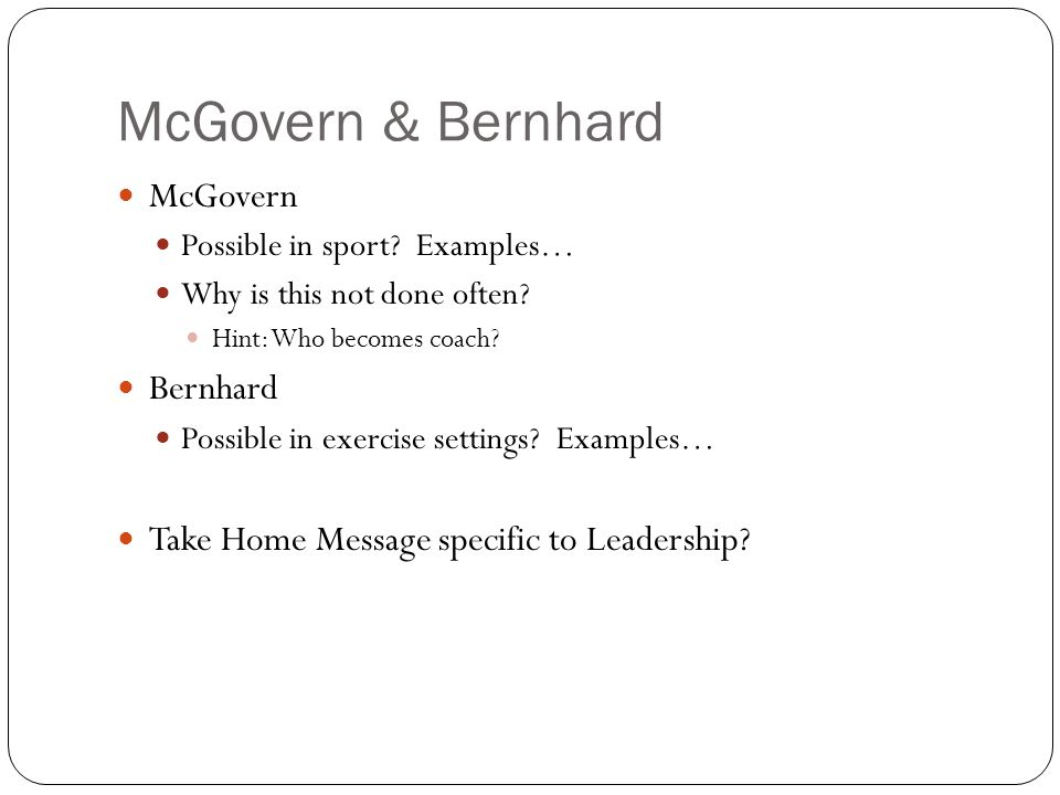 McGovern & Bernhard McGovern Possible in sport. Examples… Why is this not done often.